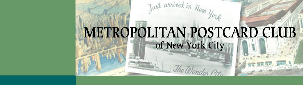 METROPOLITAN POSTCARD CLUB OF NEW YORK CITY
